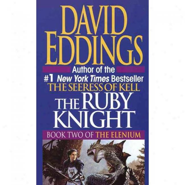 Ruby Knight By David Eddings, Isbn 0345373529