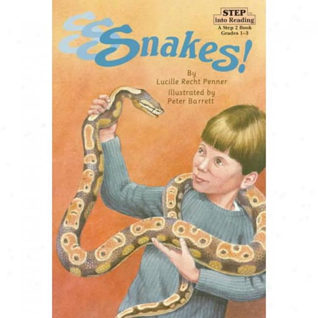 S-s-s-snakes!: A Step 2 Book By Lucille Recht Penner, Isbn 0679847774