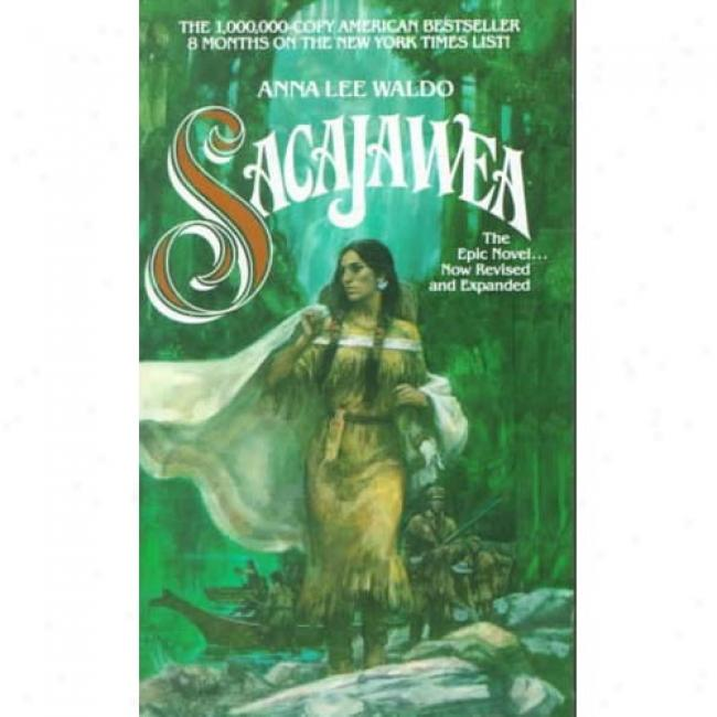 Sacajawea By Anna Lee Waldo, Isbn 0380842939