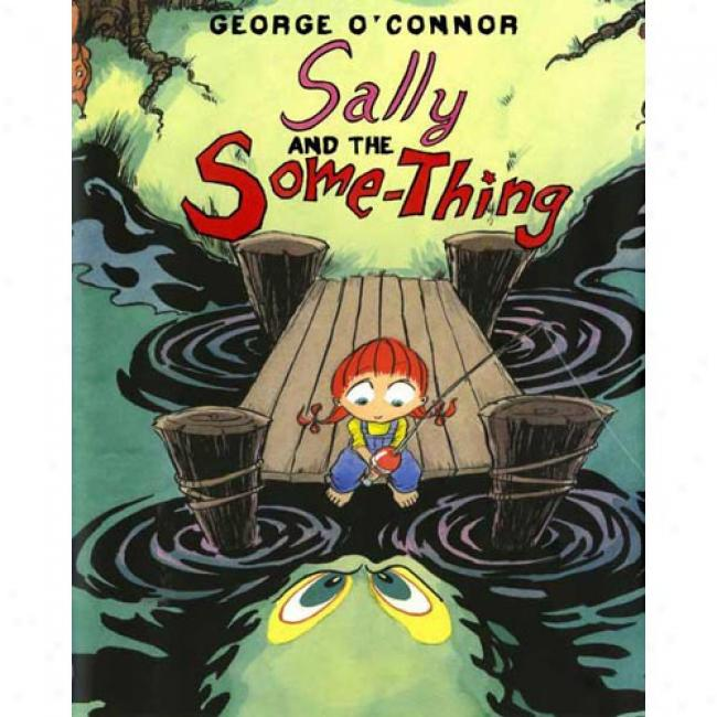 Sally And The Some--thing