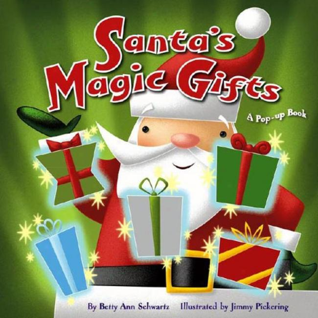 Santa's Magic Gifts: A Pop-up Book