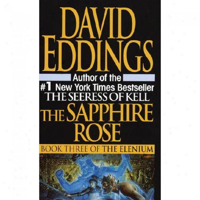 Sapphire Rose By David Eddings, Isbn 034537472x