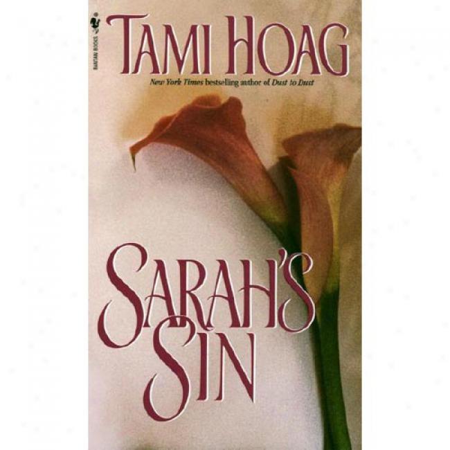 Sarah's Sin By Tami Hoag, Isbn 0553560506