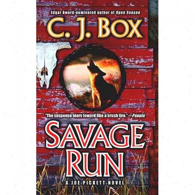 Savage Run By C. J. Box, Isbn 0425189244