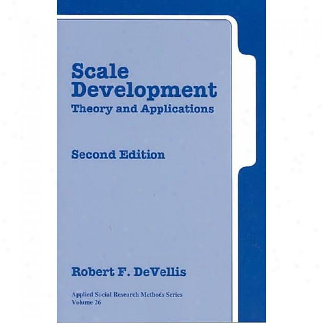 Scale Development: Theory And Applications By Robert F. Devellis, Isbn 0761926054