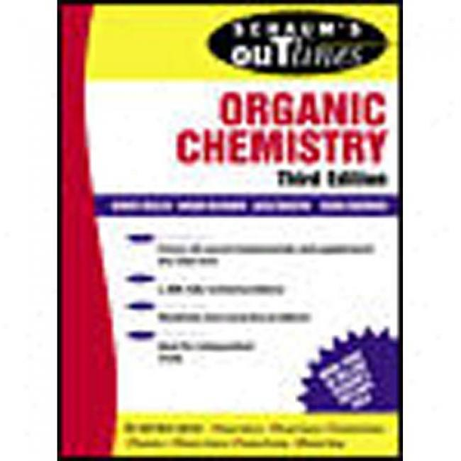 Schaum's Outline Of Organic Chemistry By George Hademenos, Isbn 007134165x