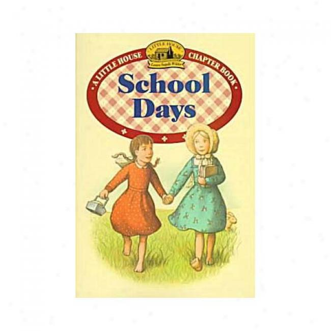 School Days At Laura Ingalls Wilder, Isbn 0064420493