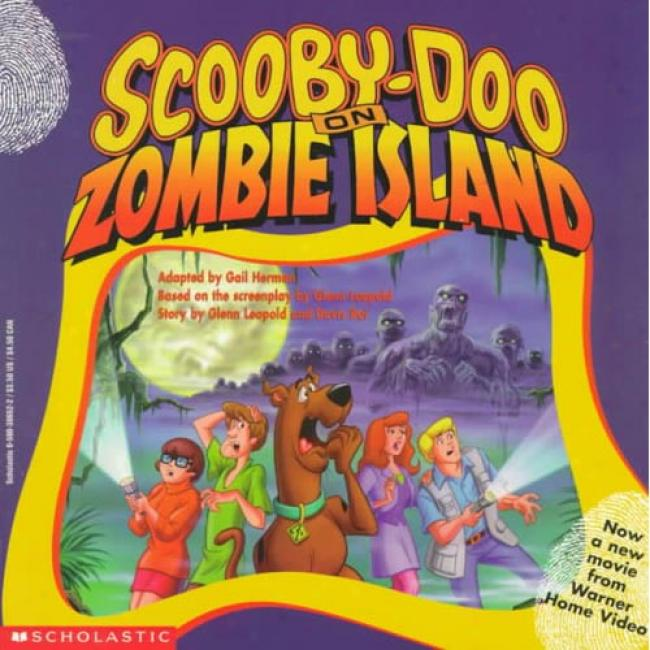 Scooby-doo On Zombie Island By Gail Herman, Isbn 0590386522