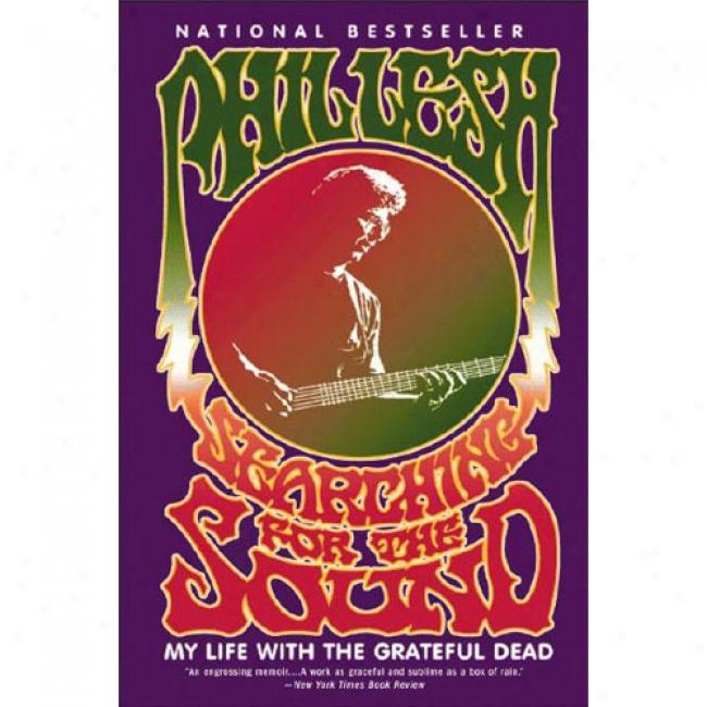 Searching For The Sound: My Society With The Grateful Dead