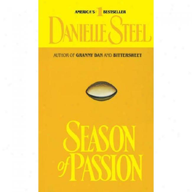 Season Of Passon By Danielle Steel, Isbn 0440177049