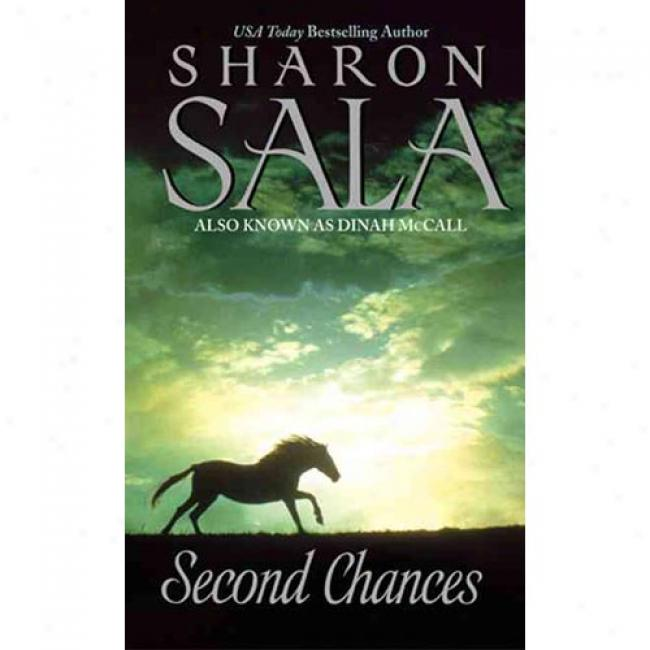 Second Chances By Sharon Sala, Isbn 0061083275