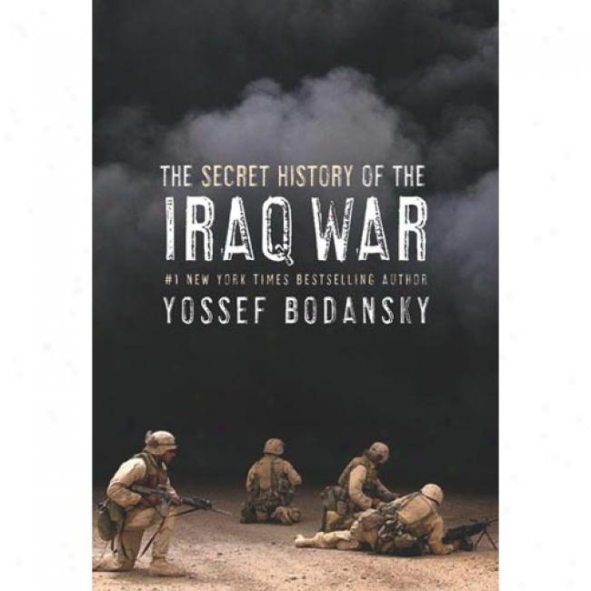 Secret History Of The Iraq Wa5