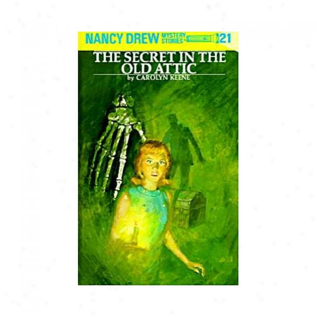 Secret In The Old Pointed By Carolyn Keene, Isbn 0448095211