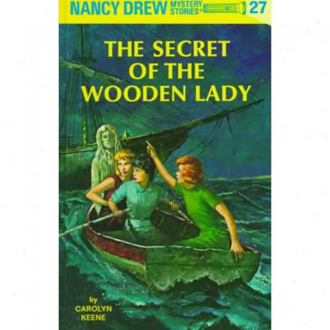Secret Of The Wooden Lady By Carolyn Keene, Isbn 0448095270
