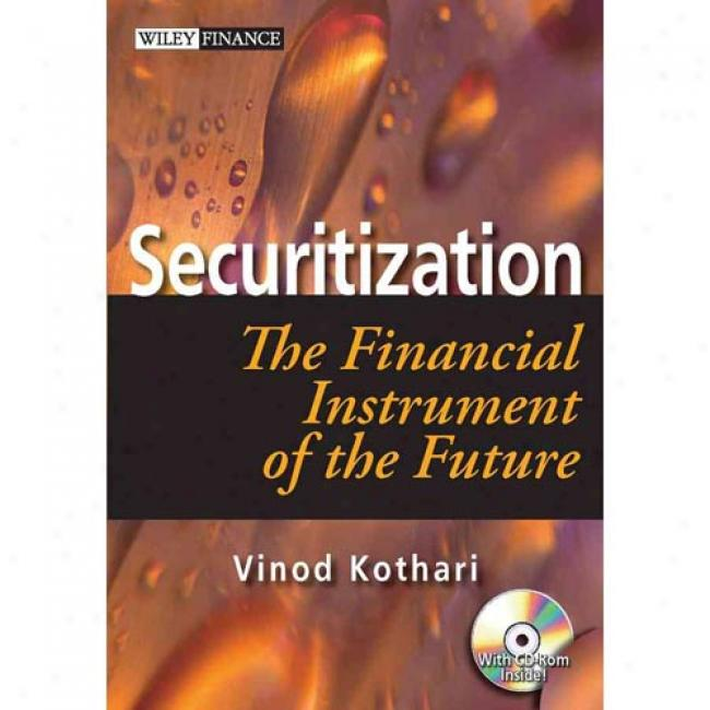 Securitization: The Financial Instrument Of Th3 Future