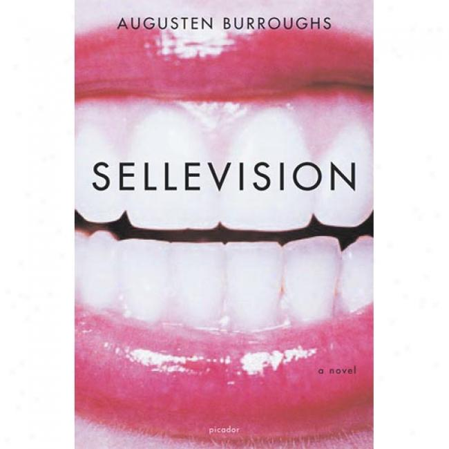 Swllevision By Augusten Burroughs, Isbn 0312422288