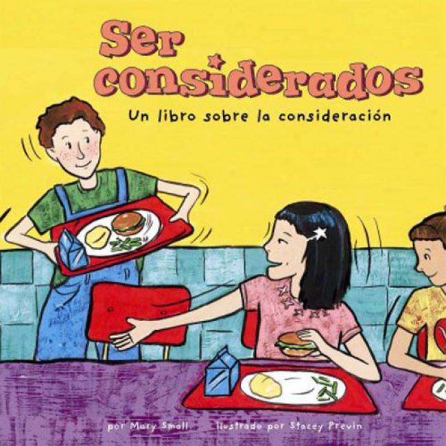 Ser Considerados: Un Libro Sobre La Consideracion = Caring