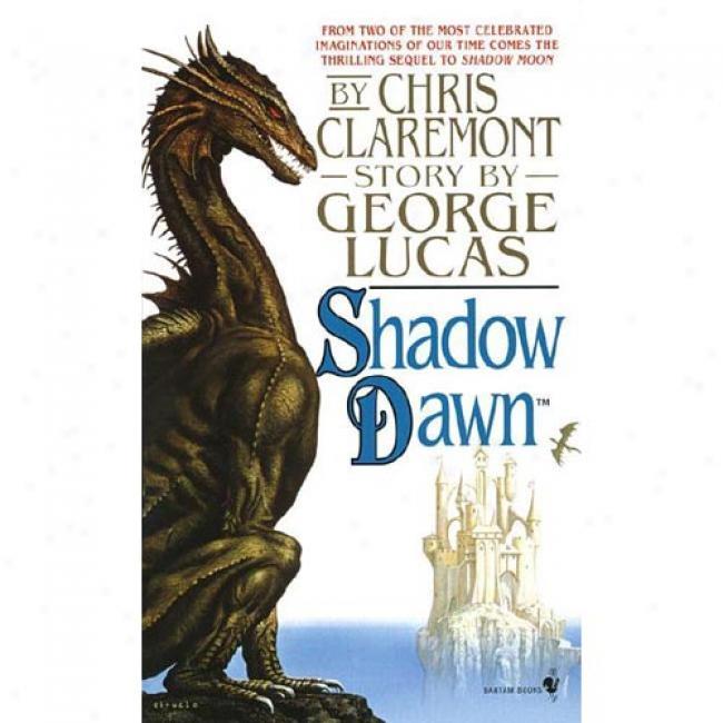Shadow Dawn Near to George Lucas, Isbn 055357289x
