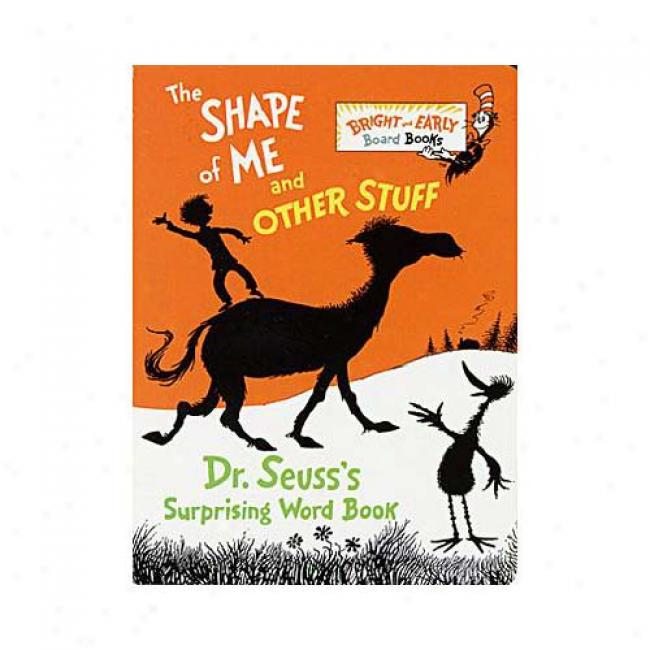 Shape O fMe And Other Stuff (board Book) By Dr Seuss, Isbn 0679886311