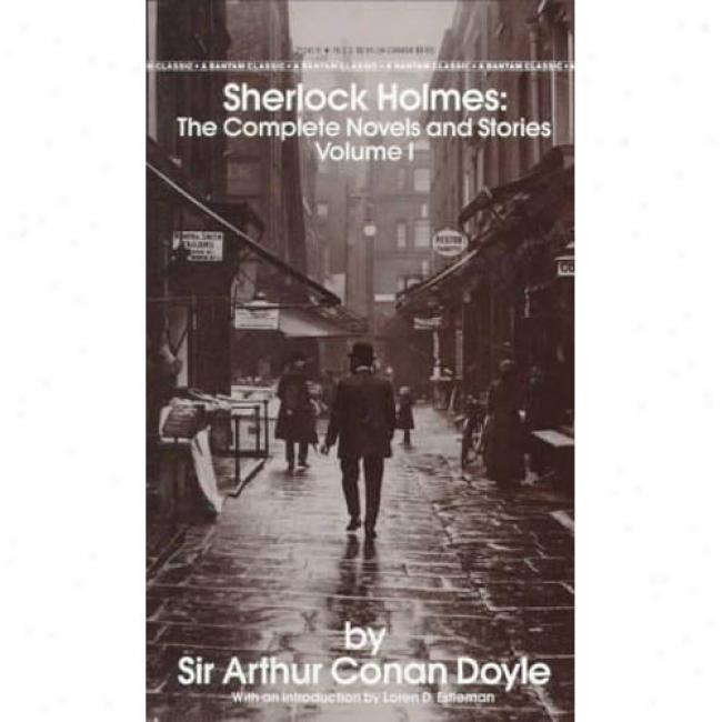 Sherlock Holmes: The Complete Novels And Stories By Arthur Conan Doyle, Isbn 0553212419