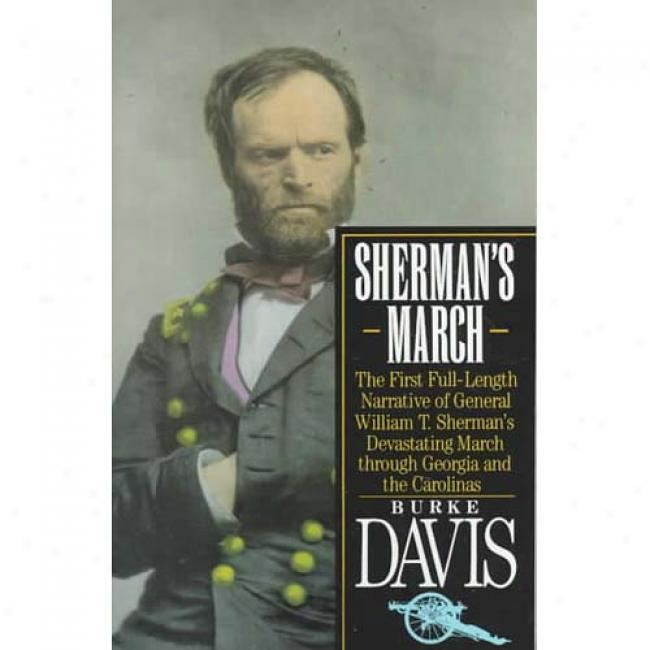 Sherman's March By Burke Davis, Isbn 0394757637