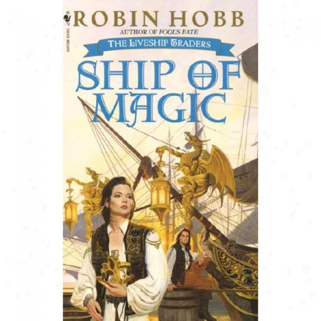 Ship Of Magic By Robin Hobb, Isbn 0553575635