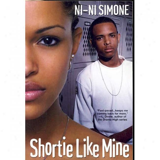 Shortie Like Mine