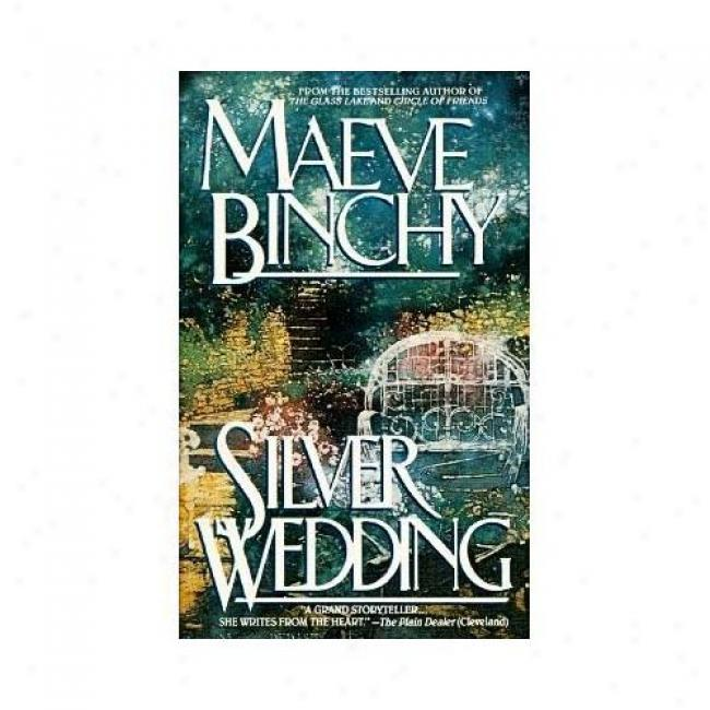 Silver Wedding By Maeve Binchy, Isbn 0440207770