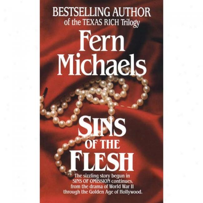 Sins Of The Flesh By Fern Michaels, Isbn 0345341228