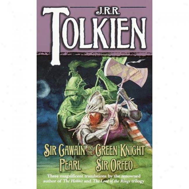 Sir Gawian And The Green Knight By J. R. R. Tolkien, Isbn 0345277600
