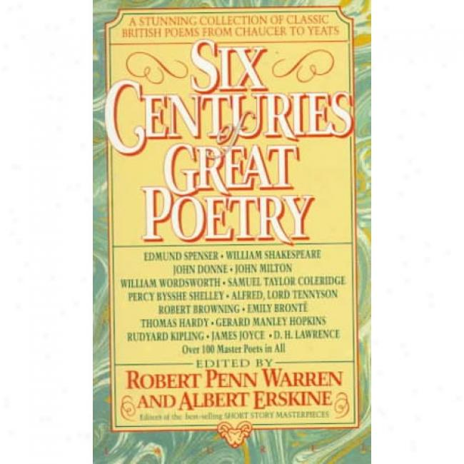 Six Centuries Of Great Verse By Robert Penn Warren, Isbn 0440213835