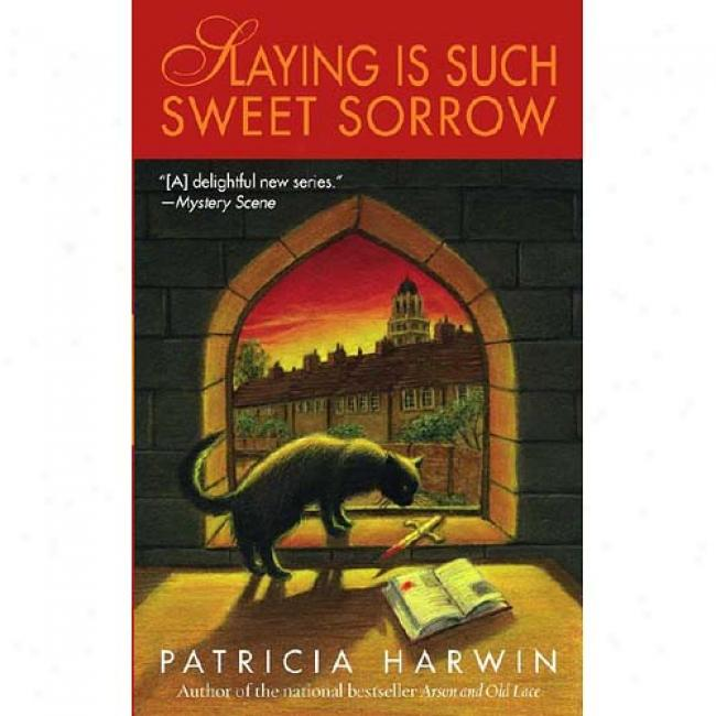 Slaying Is Such Perfume Sorrow: A Far Wychwood Mystery