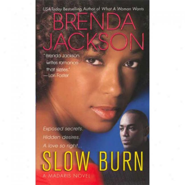 Slow Burn: A Madaris Novel