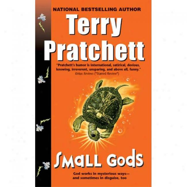 Small Gods: A Novel Of Discworld By Terry Pratchett, Isbn 0061092177