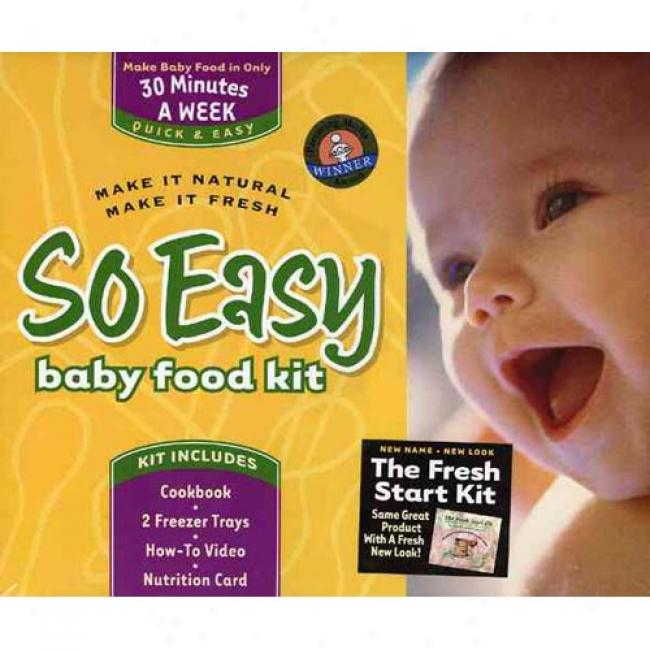 So Easg Baby Feed Kit: Make It Natural, Make It Fresh.