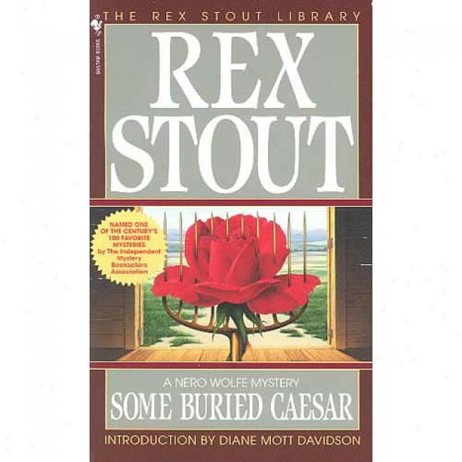 Some Buried Caesar By Rex Stout, Isbn 0553254642