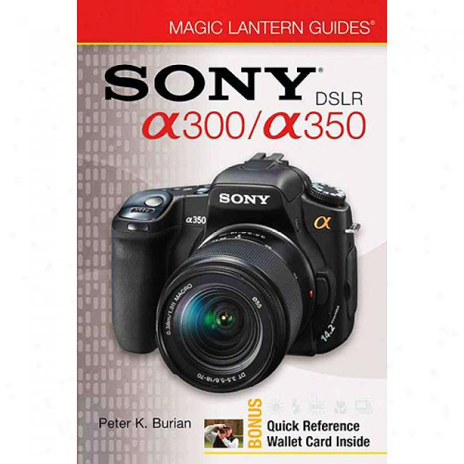 Sony Dslr A300/a350 [with Laminateed Reference Card]