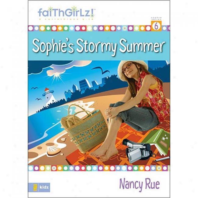 Sophie's Tempestuous Summer