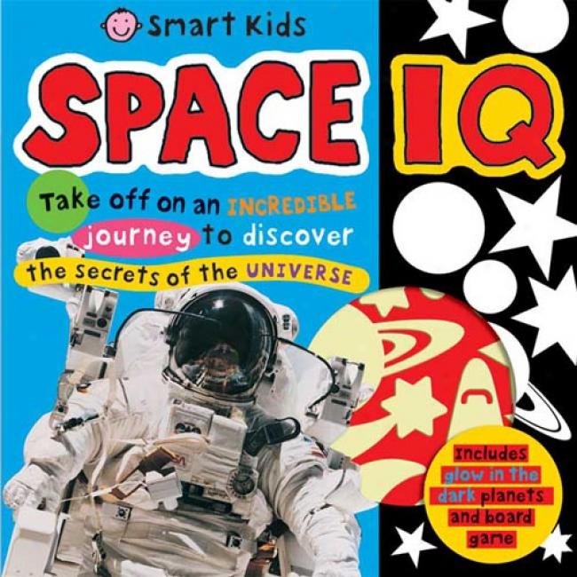 Space Iq [with Poster And Glow In The Unilluminated Space Shapes And Board Game]