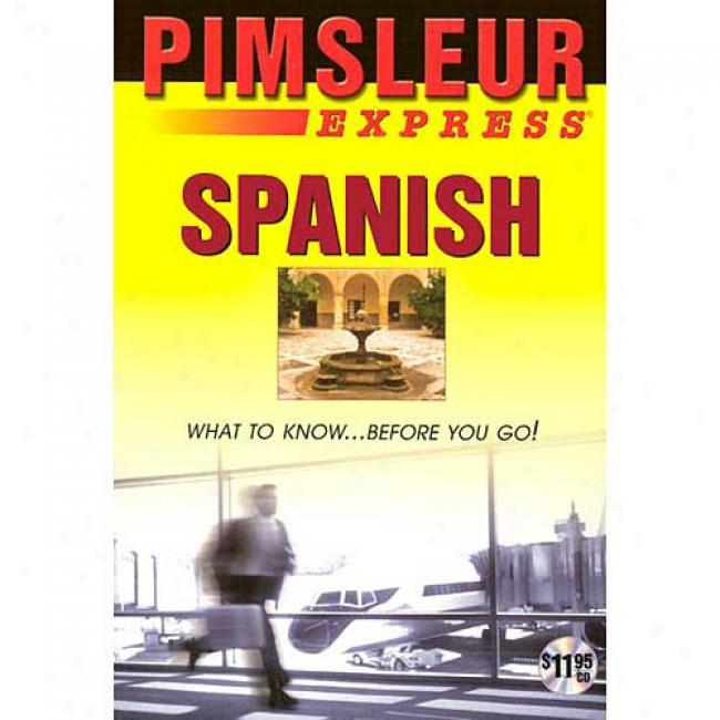 Spanish Express By Pimsleur, Isbn 0743533933
