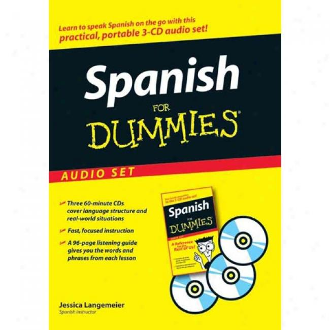 Spanish For Dummies Audio Set [with Spanish For Dummies Reference Book]
