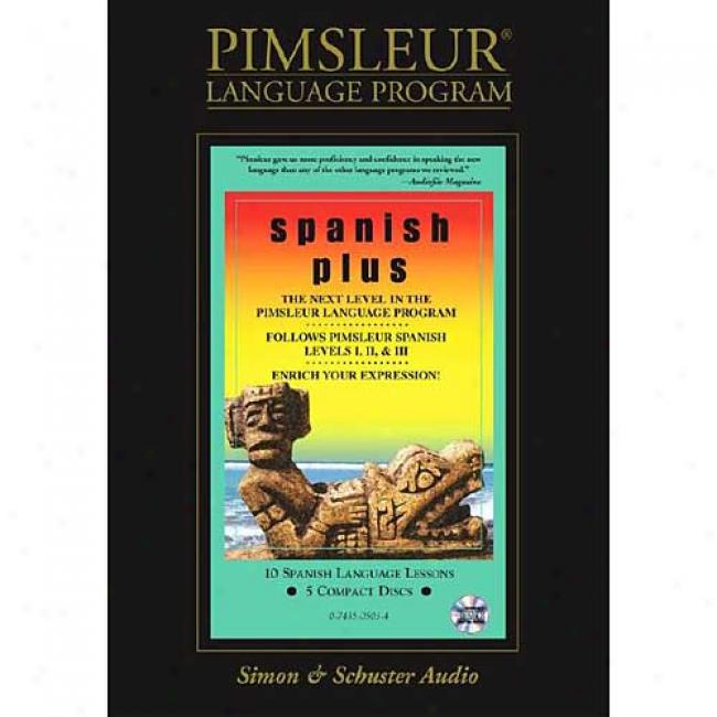 Spanish Plus: Program (the Sound Way To Learn Languages) By Simon & Schusetr Audio, Isbn 0743505034