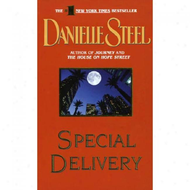 Special Delivery By Danielle Steel, Isbn 0440224810