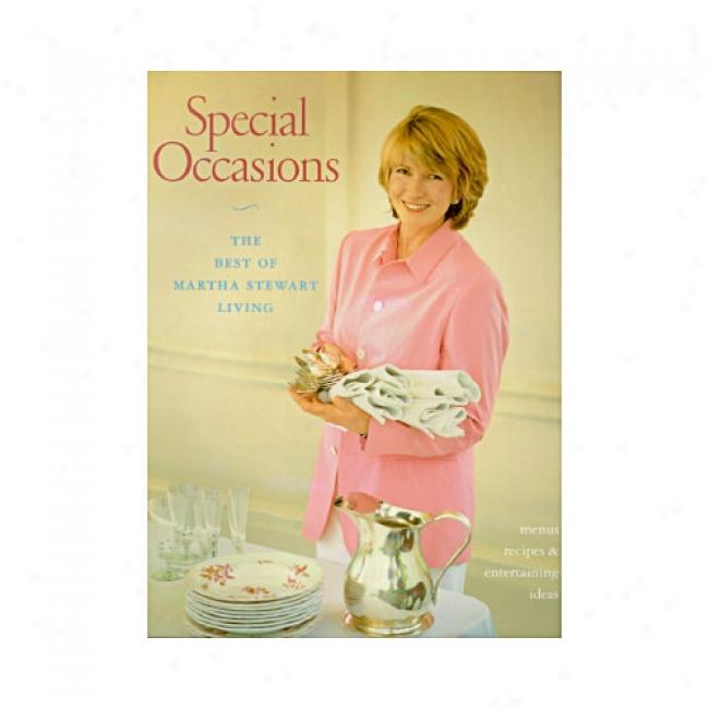 Speical Occasions: The Best Of Martha Stewart Living By Martha Stewart, Isbn 051788402x