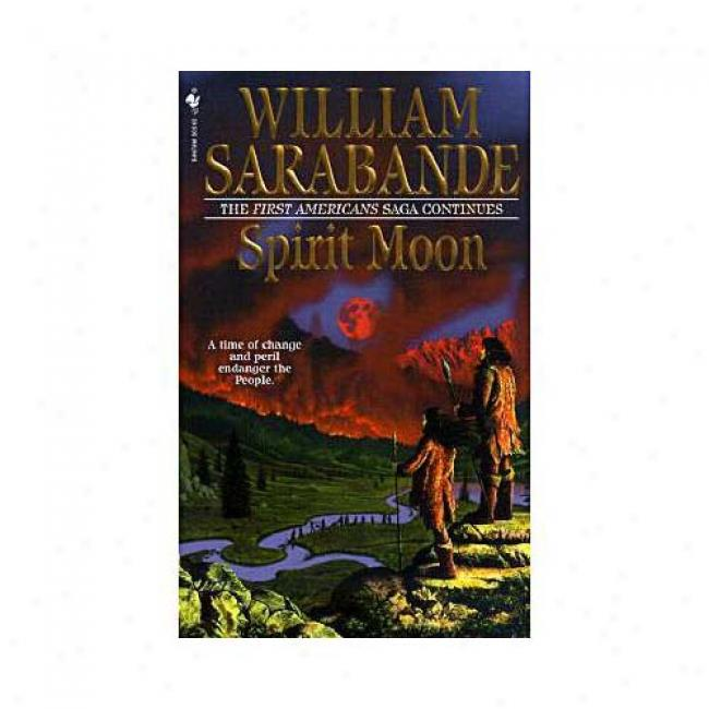 Spirit Satellite By Wllliam Sarabanee, Isbn 0553579096