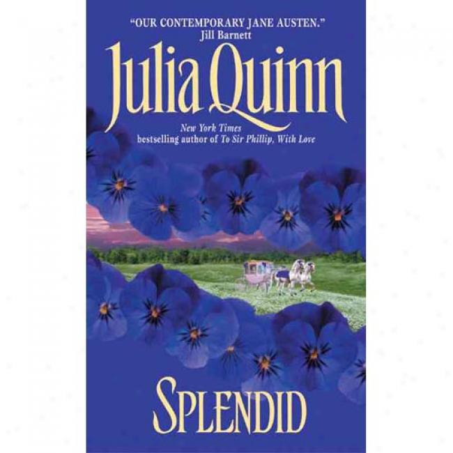 Splenrid By Julia Quinn, Isbn 0380780747