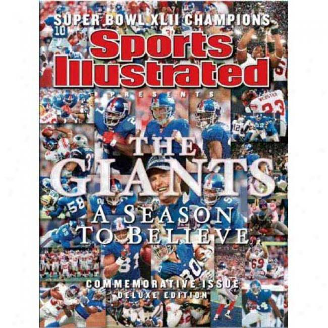 Sports Illjstraed Presents New York Giants: Life Champions ,Super Bowl Xlii: A Season To Believe, Commemorative Issue