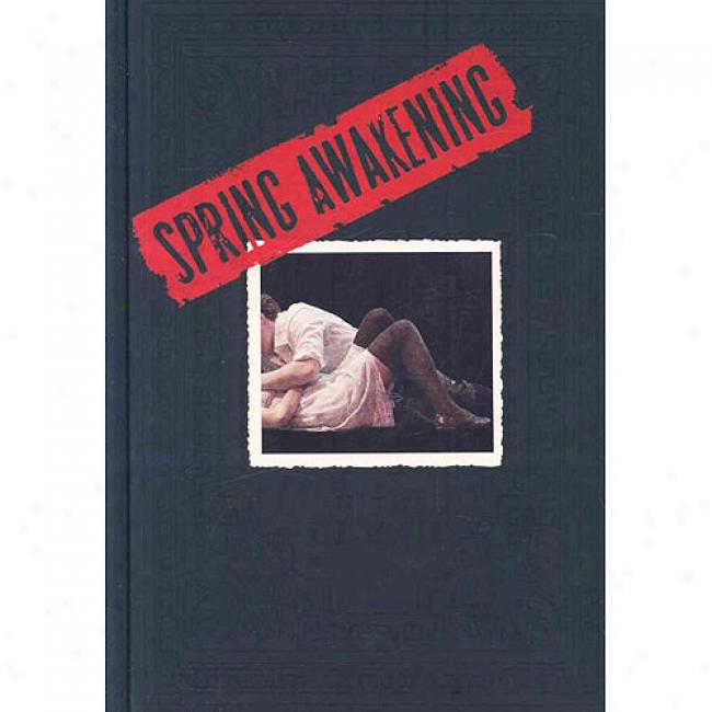Spring Awakening:-In The Flesh