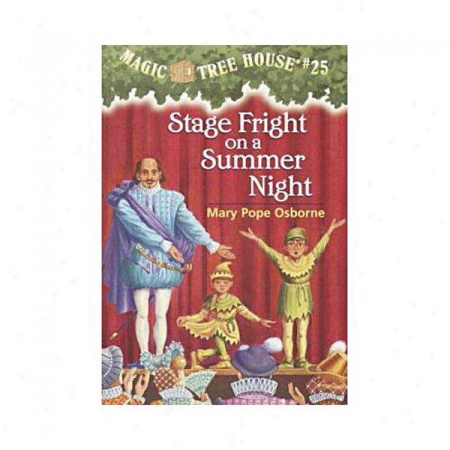 Stage Fright On A Summer Night By Mary Pope Osborne, Isbn 0375806113