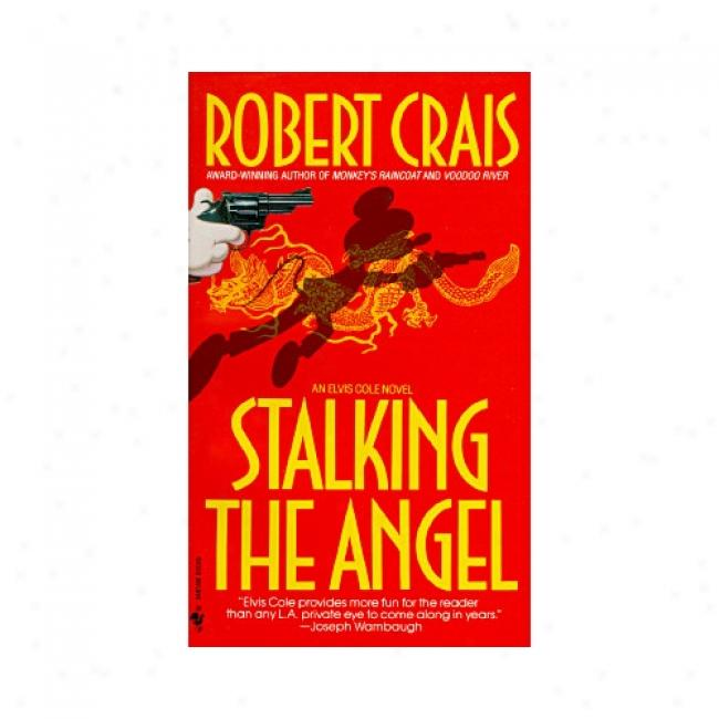 Stalking The Angel By Robert Crais, Isbn 0553286447